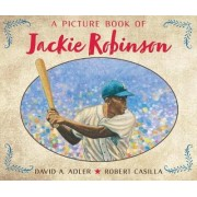 A Picture Book of Jackie Robinson by David A Adler