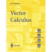 Vector Calculus by P. C. Matthews