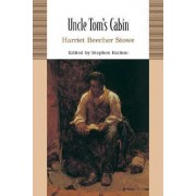 Uncle Tom's Cabin by Professor Harriet Beecher Stowe