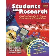 Students and Research: Practical Strategies for Science Classrooms and Competitions by Julia H. Cothron