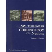 Worldmark Chronologies: Chronology of Europe v. 4 by Gale Group