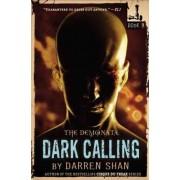The Demonata #9: Dark Calling by Darren Shan