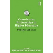 Cross-border Partnerships in Higher Education by Robin Sakamoto