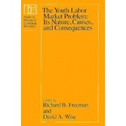 The Youth Labour Market Problem by R. B. Freeman