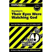 CliffsNotes on Hurston's Their Eyes Were Watching God by Megan E. Ash