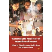 Overcoming the Persistence of Inequality and Poverty by Valpy FitzGerald