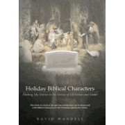 Holiday Biblical Characters: Finding My Stories in the Stories of Christmas and Easter