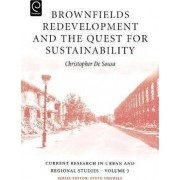 Brownfields Redevelopment and the Quest for Sustainability by Christopher De Sousa