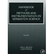 Handbook of Methods and Instrumentation in Separation Science by Colin Poole