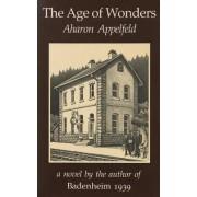 Age of Wonders by Aharon Appelfeld