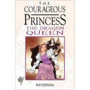The Courageous Princess Vol. 3 by Rod Espinosa