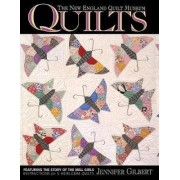 The New England Quilt Museum Quilts by Jennifer Gilbert