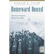 Homeward Bound by Richard H. Taylor
