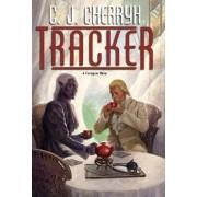 Tracker by C J Cherryh