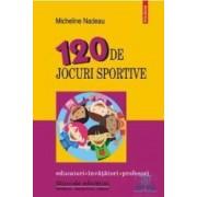 120 de jocuri sportive - Micheline Nadeau