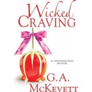 Wicked Craving by G. A. McKevett