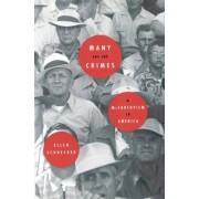 Many are the Crimes: Maccarthy by Professor Ellen Schrecker