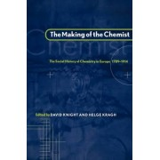 The Making of the Chemist by David Knight