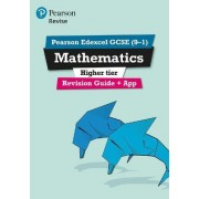 REVISE Edexcel GCSE (9-1) Mathematics Higher Revision Guide (with online edition): Higher by Harry Smith