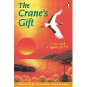 The Crane's Gift: Penguin Young Readers Level 4 by Steve Biddle