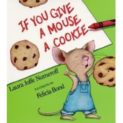 If You Give a Mouse a Cookie: Big Book by Laura Joffe Numeroff