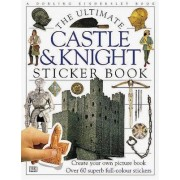 The Castle and Knight Ultimate Sticker Book by DK