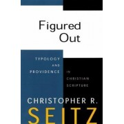 Figured Out by Christopher R. Seitz