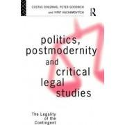 Politics, Postmodernity and Critical Legal Studies by Costas Douzinas