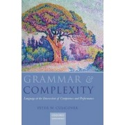 Grammar and Complexity by Peter W. Culicover
