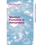 Structure Formation in Astrophysics by Gilles Chabrier