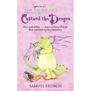 The Tales of Custard the Dragon by Brad Ross
