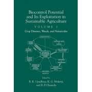 Biocontrol Potential and Its Exploitation in Sustainable Agriculture: Crop Diseases, Weeds and Nematodes Volume 1 by Rajeev K. Upadhyay