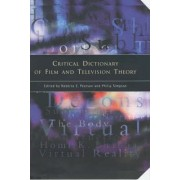 Critical Dictionary of Film and Television Theory by Roberta E. Pearson