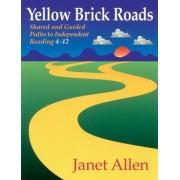Yellow Brick Roads by Janet Allen