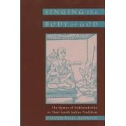Singing the Body of God by Steven Paul Hopkins