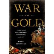 War and Gold by Kwasi Kwarteng