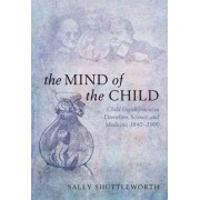 The Mind of the Child by Sally Shuttleworth