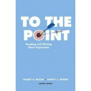 To the Point by Gilbert H. Muller