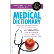 The Bantam Medical Dictionary. by President Laurence Urdang
