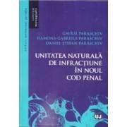 Unitatea naturala de infractiuni in noul Cod penal - Gavril Paraschiv