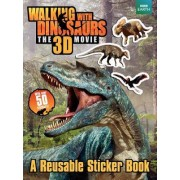 Walking with Dinosaurs Reusable Sticker Book by Jane Stevens