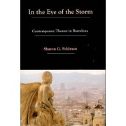 In the Eye of the Storm by Sharon G. Feldman