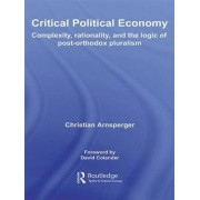 Critical Political Economy by Christian Arnsperger