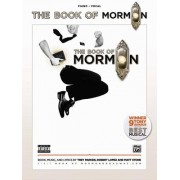 The Book of Mormon -- Sheet Music from the Broadway Musical: Piano/Vocal