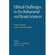 Ethical Challenges in the Behavioral and Brain Sciences by Robert J. Sternberg