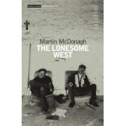 The Lonesome West by Martin McDonagh