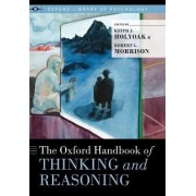The Oxford Handbook of Thinking and Reasoning by Keith J. Holyoak