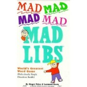 Mad Mad Mad Mad Libs by PSS