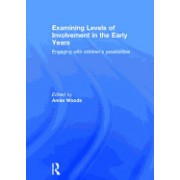 Examining Levels of Involvement in the Early Years: Engaging with Children S Possibilities