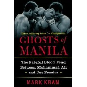 Ghosts of Manila by Mark Jr Kram